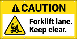 Caution Forklift Lane Keep Clear ANSI Banner