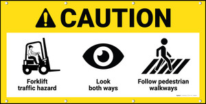 Caution Forklift Traffic Hazard Look Both Ways Follow Walkways ANSI Banner