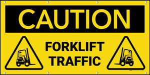 Caution Forklift Traffic With Graphic Banner