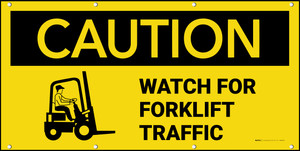 Caution Watch for Forklift Traffic with Graphic Banner