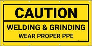 Caution Welding & Grinding Wear Proper PPE Yellow Background with Frame Banner