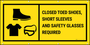Closed Toed Shoes Short Sleeves & Safety Glasses Required Banner