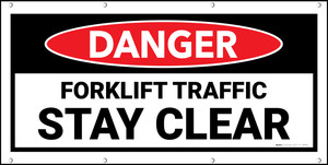 Danger Forklift Traffic Stay Clear Banner