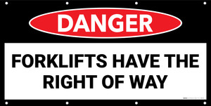 Danger Forklifts Have The Right Of Way No Frame Banner