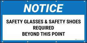 Notice Glasses & Safety Shoes Required Beyond This Point No Frame Banner