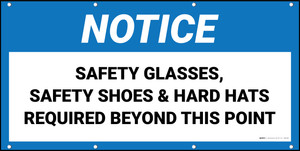 Notice Safety Glasses Safety Shoes And Hard Hats Required Beyond This Point No Frame Banner