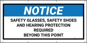 Notice Safety Glasses Shoes Hearing Protection Required Beyond This Point Black Frame Banner