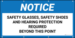 Notice Safety Glasses Shoes Hearing Protection Required Beyond This Point Banner