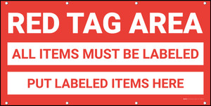 Red Tag Area All Items Must Be Labeled Banner