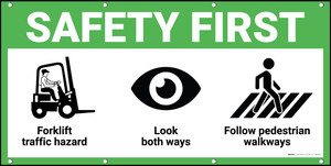 Safety First Forklift Traffic Look Both Ways Pedestrian Walkways Banner