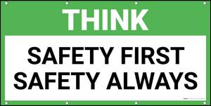 Think Safety First Safety Always Banner