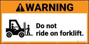 Warning Do Not Ride On Forklift ANSI Banner