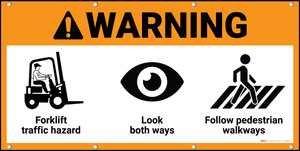 Warning Forklift Traffic Hazard Look Both Ways Follow Walkways ANSI Banner