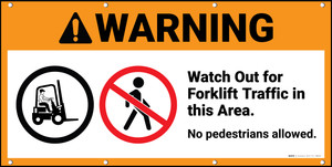 Warning Watch for Forklifts at All Times ANSI Banner