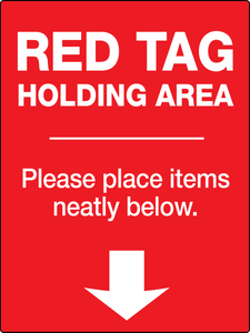 Red Tag Holding Area Wall Sign