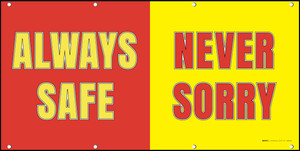 Always Safe Never Sorry Banner