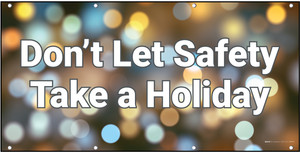 Don't Let Safety Take a Holiday Banner