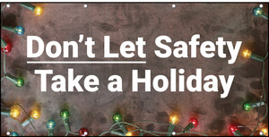 Don't Let Safety Take a Holiday Christmas Lights Banner