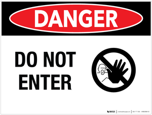 Danger: Do Not Enter - Wall Sign