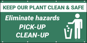 Keep Our Plant Clean & Safe Banner