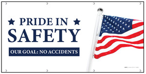 Pride In Our Safety Our Goal No Accidents Banner
