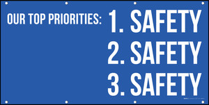 Our Top Priorities 1 Safety 2 Safety 3 Safety Banner