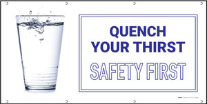 Quence Your Thirst Safety First Banner