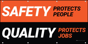 Safety Protects People - Quality Protects Jobs - Orange Black Banner