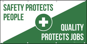 Safety Protects People Quality Protects Jobs Banner Diagonal