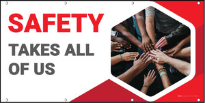 Safety Takes All of Us Banner