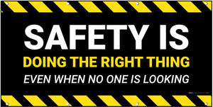 Safety is Doing the Right Thing Banner