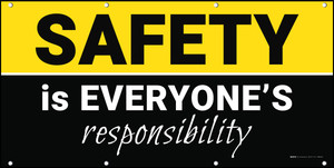Safety is Everyones Responsibility Yellow/Black Banner
