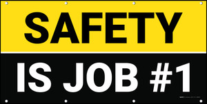 Safety is Job #1 Yellow/Black Banner
