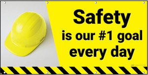 Safety is Our #1 Goal Every Day Banner