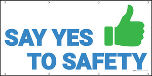 Say Yes To Safety Banner