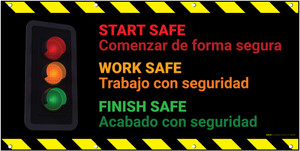 Start Work Finish Safe Bilingual Spanish Banner
