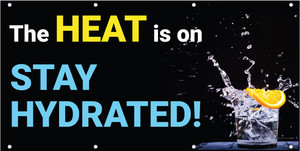 The Heat is on Stay Hydrated Water Banner