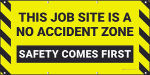This Job-Site Is A No Accident Zone Safety Comes First Banner