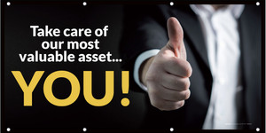 Take Care Of Our Most Valuable Asset - You