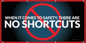 When It Comes To Safety, There Are No Shortcuts
