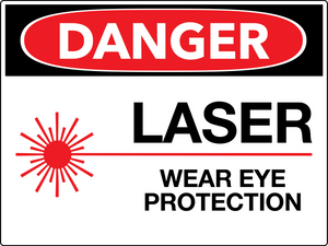Danger Laser Wear Eye Protection Wall Sign