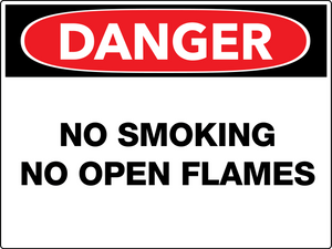 Danger No Smoking No Open Flames