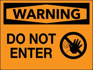 Warning Do Not Enter Wall Sign