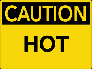 Caution Hot Wall Sign