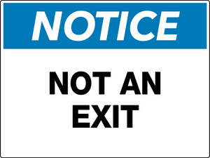 Notice Not an Exit Wall Sign