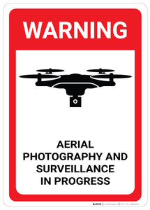 Warning: Aerial Photography and Surveillance in Progress - Wall Sign
