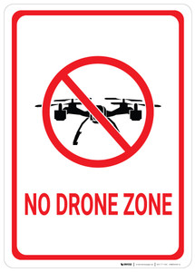 No Drone Zone - Wall Sign