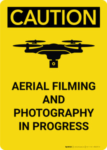 Caution: Aerial Filming and Photography in Progress - Wall Sign