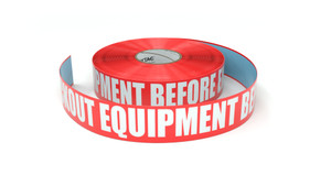 Lockout Equipment Before Entering - Inline Printed Floor Marking Tape