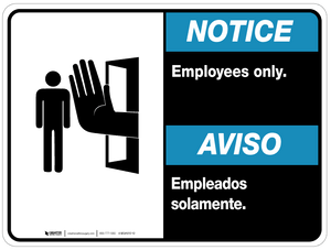 Bilingual Notice Employees Only Wall Sign